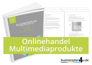businessplan-erstellen-onlinehandel_multimediaprodukte