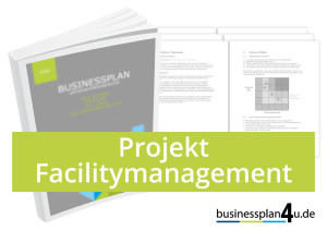 businessplan-erstellen-projekt_facilitymanagement
