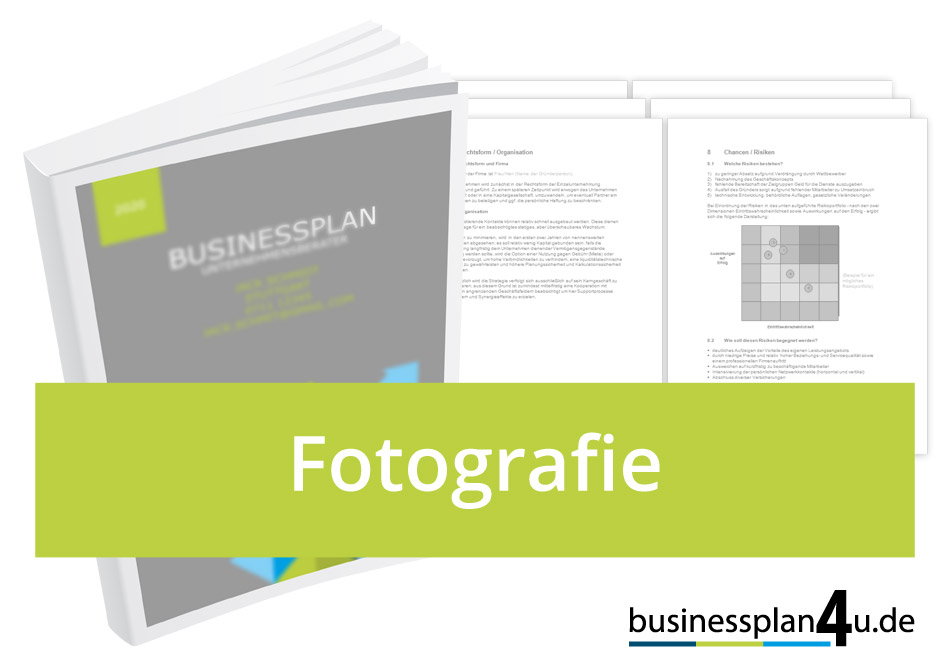 businessplan erstellen fotografie - Businessplan Muster